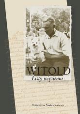 Witold Listy więzienne -  | mała okładka