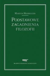 Podstawowe zagadnienia filozofii - Martin Heidegger | mała okładka