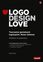 Logo Design Love Tworzenie genialnych logotypów - Airey David | mała okładka