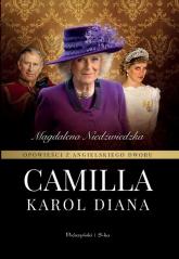 Opowieści z angielskiego dworu Camilla - Magdalena Niedźwiedzka | mała okładka