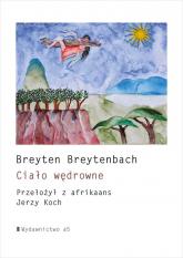 Ciało wędrowne - Breyten Breytenbach   mała okładka