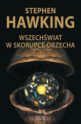 Wszechświat w skorupce orzecha - Stephen Hawking   mała okładka