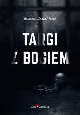 Targi z Bogiem - Panek Waldemar Zajonc | mała okładka