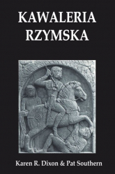 Kawaleria rzymska - Dixon Karen R., Suothern Pat | mała okładka