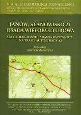 Janów Stanowisko 21 Osada wielokulturowa Tom 2 Archeologiczne badania ratownicze na trasie autostrady A2 -    mała okładka