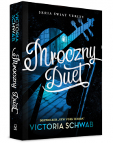 Mroczny Duet - Victoria Schwab | mała okładka