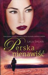 Perska nienawiść - Laila Shukri | mała okładka