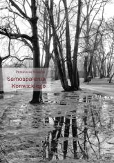 Samospalenia Konwickiego - Przemysław Kaniecki | mała okładka