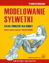 Modelowanie sylwetki Atlas ćwiczeń dla kobiet - Frederic Delavier | mała okładka
