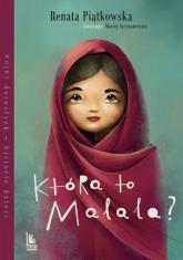 Która to Malala? - Renata Piątkowska | mała okładka