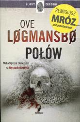 Ślady zbrodni Połów / Enklawa / Prom Pakiet - Ove Logmansbo | mała okładka