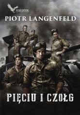 Pięciu i czołg - Piotr Langenfeld | mała okładka
