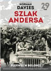 Szlak Andersa 29 Pierwsi w Bolonii - Marek Gałęzowski   mała okładka