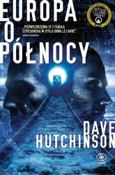 Europa o północy - Dave Hutchinson   mała okładka