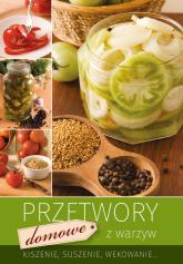 Przetwory domowe z warzyw -  | mała okładka