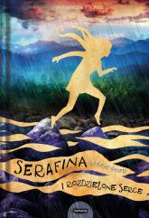 Serafina i rozdzielone serce - Robert Beatty   mała okładka
