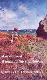 Wiolanda lub światowość - Marcel Proust | mała okładka