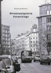 Wniebowstąpienia Konwickiego - Przemysław Kaniecki | mała okładka