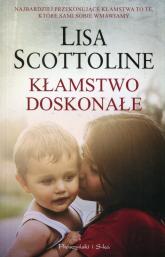 Kłamstwo doskonałe - Lisa Scottoline   mała okładka