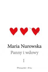 Panny i wdowy Tom 1 - Maria Nurowska | mała okładka