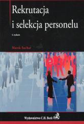 Rekrutacja i selekcja personelu - Marek Suchar   mała okładka