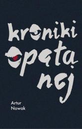 Kroniki opętanej - Artur Nowak | mała okładka