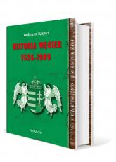 Historia Węgier 1526-1989 - Tadeusz Kopyś | mała okładka