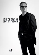Obcy astronom - Grzegorz Ciechowski | mała okładka
