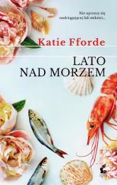 Lato nad morzem - Katie Fforde | mała okładka