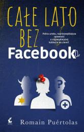Całe lato bez Facebooka - Romain Puértolas | mała okładka