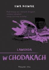 Lawenda w chodakach - Ewa Nowak | mała okładka