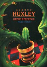 Drzwi percepcji Niebo i piekło - Aldous Huxley | mała okładka