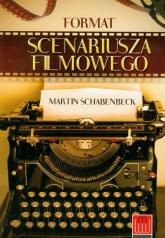 Format scenariusza filmowego - Martin Schabenbeck | mała okładka