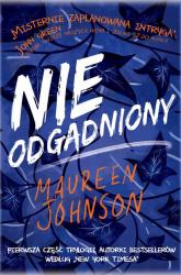 Nieodgadniony - Maureen Johnson | mała okładka
