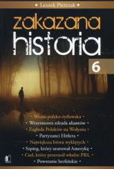 Zakazana Historia 6 - Leszek Pietrzak | mała okładka