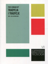 Tradycja i tradycje Tom 1 Esej historyczny - Yves Congar | mała okładka