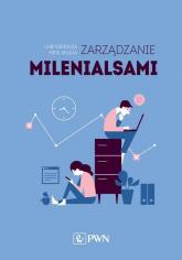 Zarządzanie milenialsami - Espinoza Chip, Ukleja Mick | mała okładka