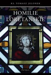 Homilie Loretańskie (9) - Tomasz Jelonek | mała okładka