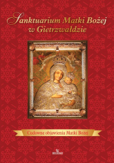 Sanktuarium Matki Bożej w Gietrzwałdzie - Beata Kosińska | mała okładka