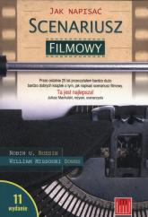Jak napisać scenariusz filmowy - Russin Robin U., Downs William Missouri | mała okładka