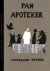 Pan Apoteker - Katarzyna Ryrych   mała okładka