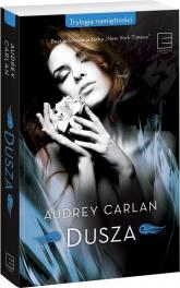 Trylogia namiętności Dusza - Audrey Carlan | mała okładka