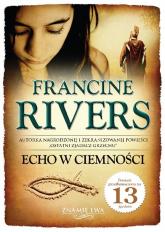 Echo w ciemności Znamię lwa Tom 2 - Francine Rivers   mała okładka