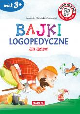 Bajki logopedyczne dla dzieci - Agnieszka Nożyńska-Demianiuk | mała okładka