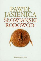 Słowiański rodowód - Paweł Jasienica | mała okładka
