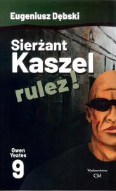 Sierżant Kaszel rulez!  9 - Eugeniusz Dębski | mała okładka