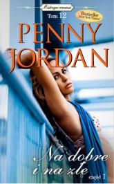 Na dobre i na złe - Penny Jordan | mała okładka