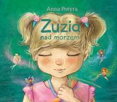 Zuzia nad morzem - Anna Potyra | mała okładka