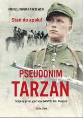 Pseudonim Tarzan - Andrzej Nowak-Arczewski | mała okładka