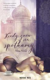 Kiedy znów się spotkamy - Nina Nirali | mała okładka